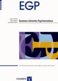 Séverine Michel et Régis Soppelsa - EGP Examen Géronto Psychomoteur - Test complet (manuel, 25 cahiers de passation, 18 planches plastifiées) sans les cubes.