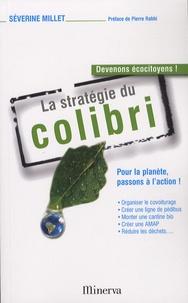 Séverine Millet - La stratégie du colibri.