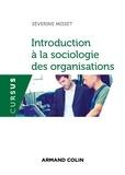 Séverine Misset - Introduction à la sociologie des organisations.
