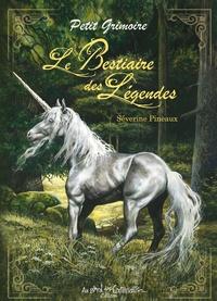 Séverine Pineaux - Le bestiaire des légendes.