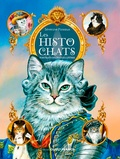 Séverine Pineaux et Caroline Duban-Rasson - Les histochats - Portraits de chats illustres.