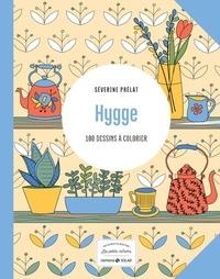 Séverine Prélat - Hygge - 100 dessins à colorier.