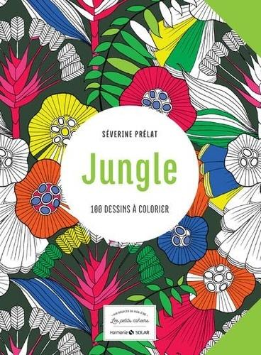 Jungle. 100 dessins à colorier