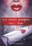 Séverine Romanet - Les coeurs pourpres Tome 1 : Mordue.