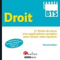 Séverine Roux - Droit - 31 fiches de cours avec applications corrigées pour réussir votre épreuve.
