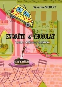 Amazon kindle télécharger des ebooks Enquête et chocolat 9782956105466 ePub CHM MOBI par Séverine Silbert