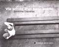 Séverine Thévenet - Vie privée d'un banc public.