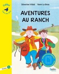 Aventures au ranch- Niveau 2 - Séverine Vidal | Showmesound.org