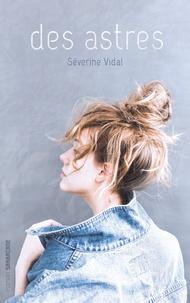 Séverine Vidal - Des astres.
