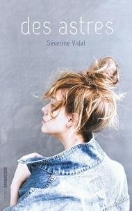 Téléchargement gratuit d'ebooks populaires Des astres CHM ePub FB2 9782377312795 par Séverine Vidal