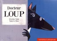 Séverine Vidal et Yann Le Bras - Docteur Loup.