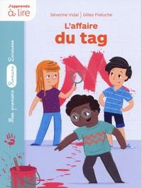 Séverine Vidal et Gilles Freluche - Enquêtes à l'école - L'affaire du tag.