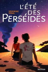 Séverine Vidal - L'été des Perséides.