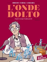 Séverine Vidal et Catherine Dolto - L'Onde Dolto T01.