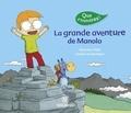 Séverine Vidal et Lionel Larchevêque - La grande aventure de Manolo.