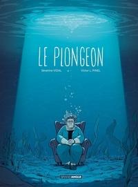 Séverine Vidal et Victor L Pinel - Le Plongeon.