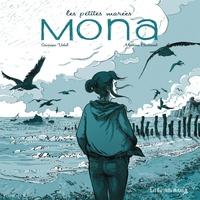 Séverine Vidal et Mathieu Bertrand - Les petites marées  : Mona.