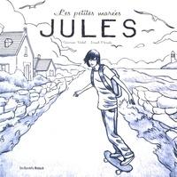 Séverine Vidal et Israel Parada - Les petites marées Tome 2 : Jules.