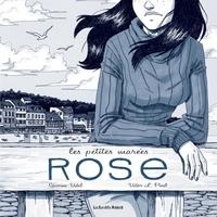 Séverine Vidal et Victor Pinel - Les petites marées Tome 3 : Rose.