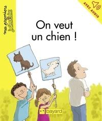 Henri Fellner et Séverine Vidal - On veut un chien !.