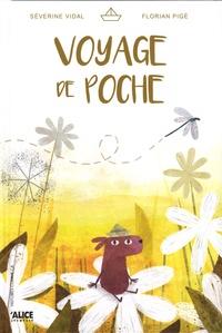Séverine Vidal et Florian Pigé - Voyage de poche.