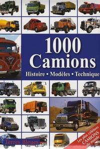 Séverine Wanlin - 1000 Camions - Histoire, Modèles, Technique.
