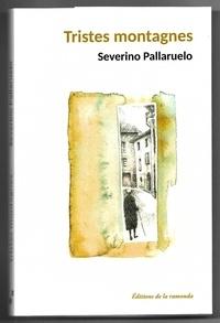 Severino Pallaruelo - Tristes montagnes.