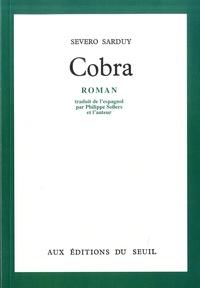 Severo Sarduy - Cobra.