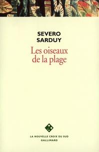 Severo Sarduy - Les oiseaux de la plage.