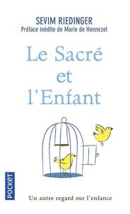 Sevim Riedinger - Le sacré et l'enfant - Un autre regard sur l'enfance.