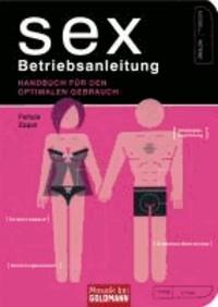 Sex - Betriebsanleitung - Handbuch für den optimalen Gebrauch.