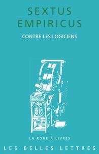Contre les logiciens -  Sextus Empiricus pdf epub
