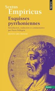 Sextus Empiricus - Esquisses pyrrhoniennes - Edition bilingue français-grec.