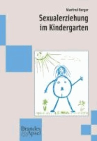 Sexualerziehung im Kindergarten.