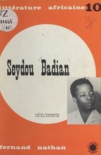 Seydou Badian et Monique Battestini - Seydou Badian - Écrivain malien.