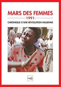 Seydou Koné - Mars des femmes, 1991 - Chronique d'une révolution malienne. 1 DVD