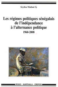 Alixetmika.fr Les régimes politiques sénégalais de l'indépendance à l'alternance politique (1960-2008) Image