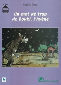 Seydou Sow - Un mot de trop de Bouki, l'hyène.