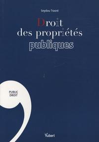 Seydou Traoré - Droit des propriétés publiques.