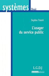 L'usager du service public - Seydou Traoré |
