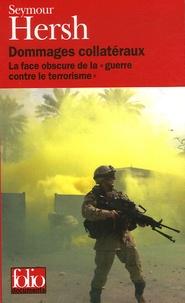 Dommages collatéraux - La face obscure de la guerre contre le terrorisme.pdf