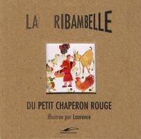 Seymourina Cruse-Ware et  Laurence - Le petit chaperon rouge.