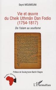 Vie et oeuvre du Cheik Uthmâm Dan Fodio (1754-1817) - De lislam au soufisme.pdf