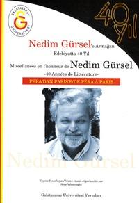 Seza Yilancioglu - Miscellanées en l'honneur de Nedim Gürsel - 40 années de littérature.