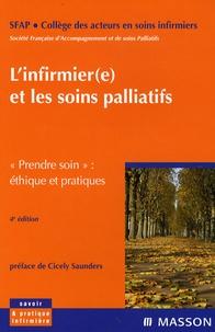 SFAP - L'infirmier(e) et les soins palliatifs - Prendre soin : éthique et pratiques.