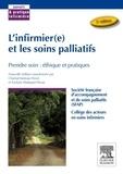 """SFAP et Chantal Jouteau-Neves - L'infirmier(e) et les soins palliatifs - """"Prendre soin"""" : éthique et pratiques."""