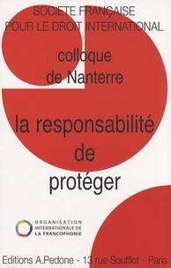 SFDI - La responsabilité de protéger - Colloque de Nanterre.