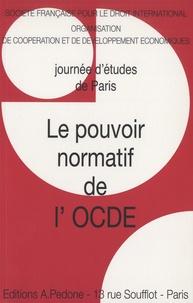 SFDI et  OCDE - Le pouvoir normatif de l'OCDE.