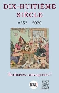 SFEDS - Dix-huitième siècle N° 52/2020 : Barbaries, sauvageries ?.
