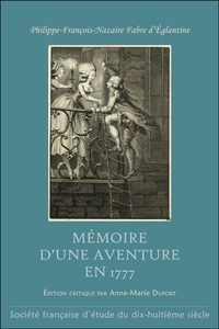 Philippe Fabre d'Eglantine - Mémoire d'une aventure en 1777.